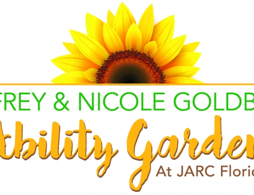 DIG IT! The Jeffrey and Nicole Goldberg Ability Garden at JARC Florida is Growing Strong